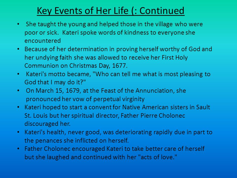 Key Events of Her Life (: Continued