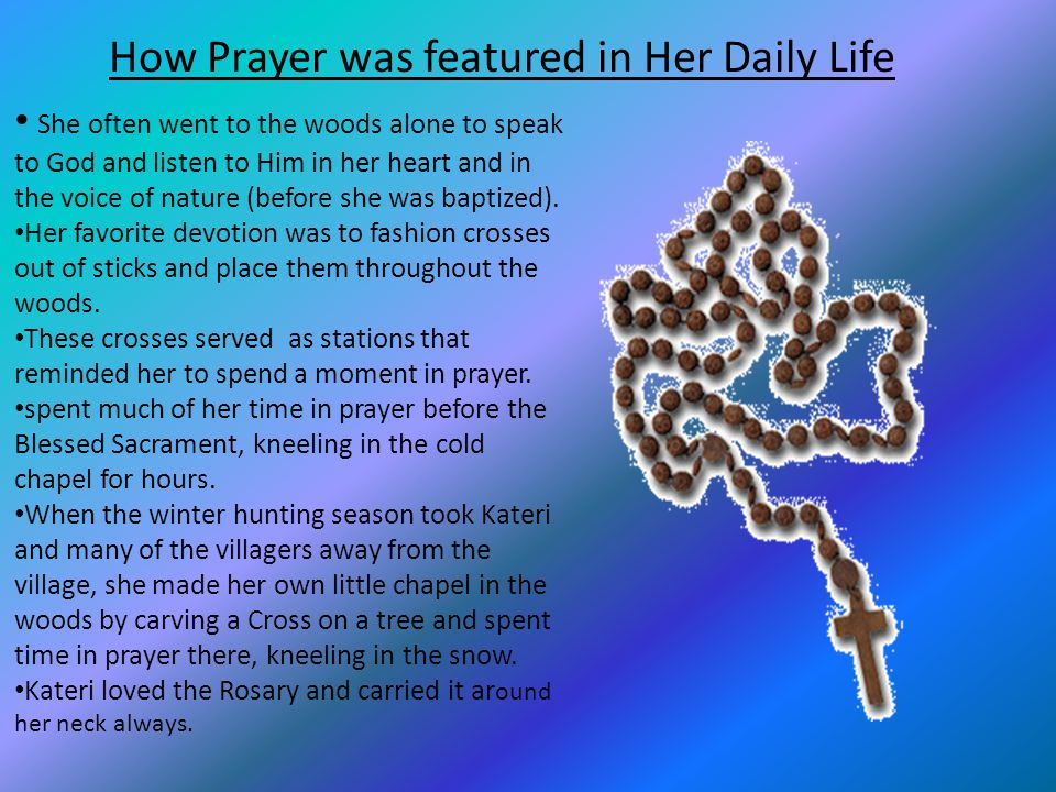 How Prayer was featured in Her Daily Life