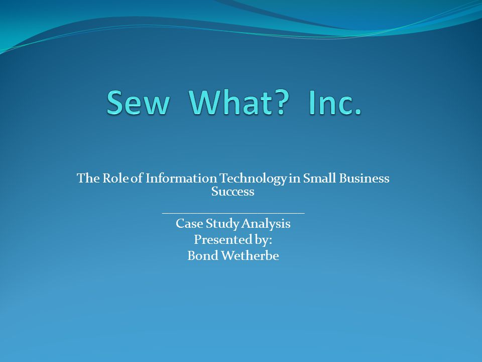 sew what inc the role of