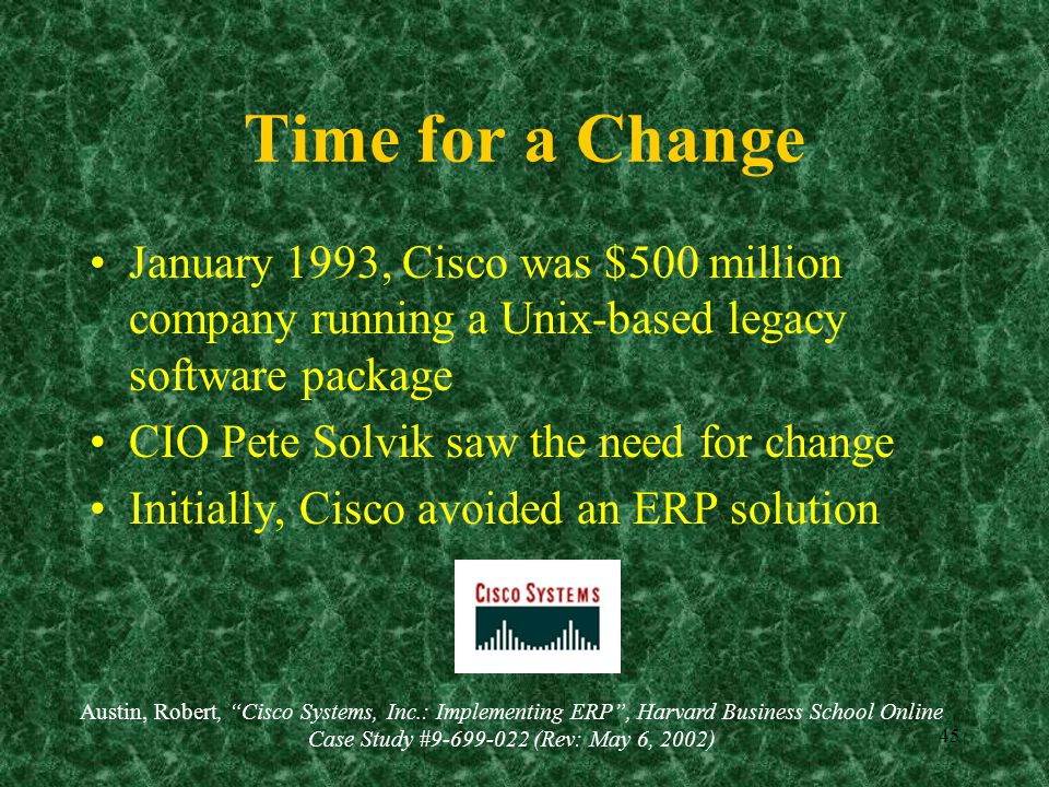"""erp case study cisco Ups supply chain solutions also handles the minimum and maximum inventory levels on hand on behalf of cisco and takes care of the """"last bill of material update"""" in the cisco erp system once goods have."""