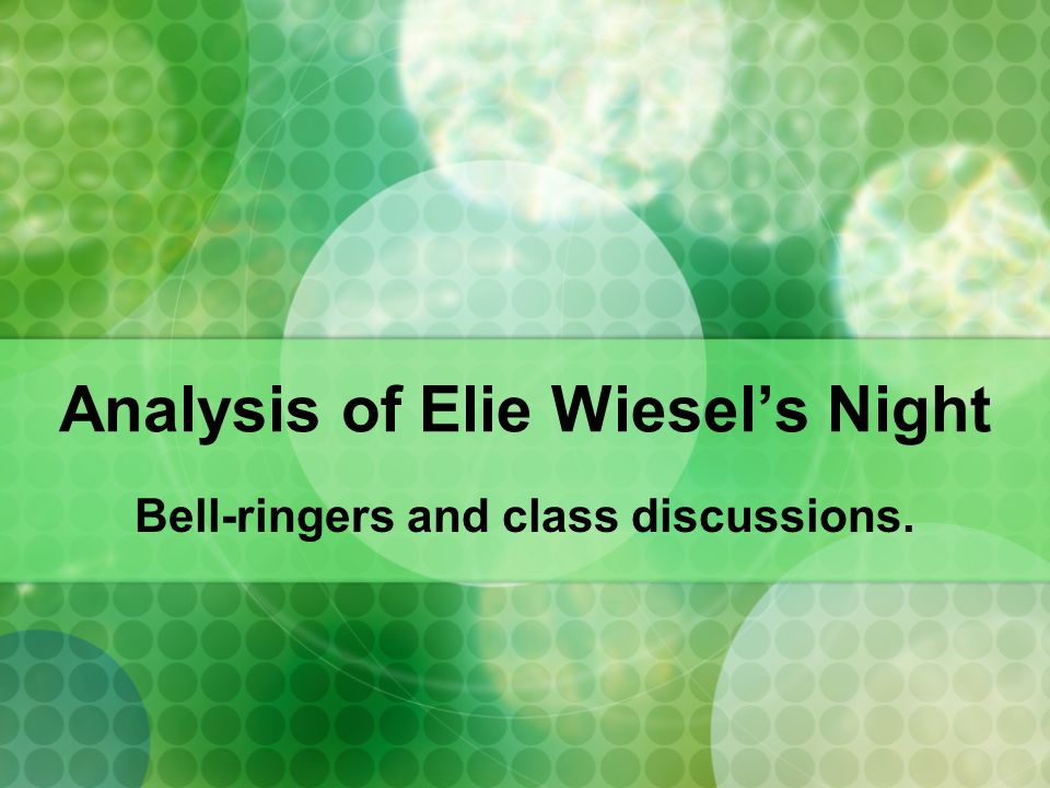 elie wiesel s night analysis Free essay: elie wiesel's night elie wiesel's night is about what the holocaust did, not just to the jews, but, by extension, to humanity the disturbing.