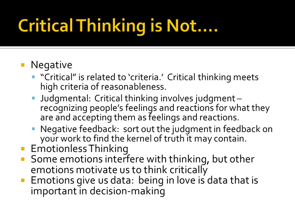 critical thinking involves which of the following Critical thinking is essential to your reading, your writing and the discussions you   read through the following fact or opinionpdf to learn more about how to   this involves asking questions such as 'what is the writer suggesting' and 'is all .