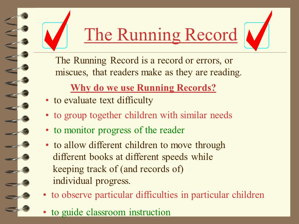 Why do we use Running Records