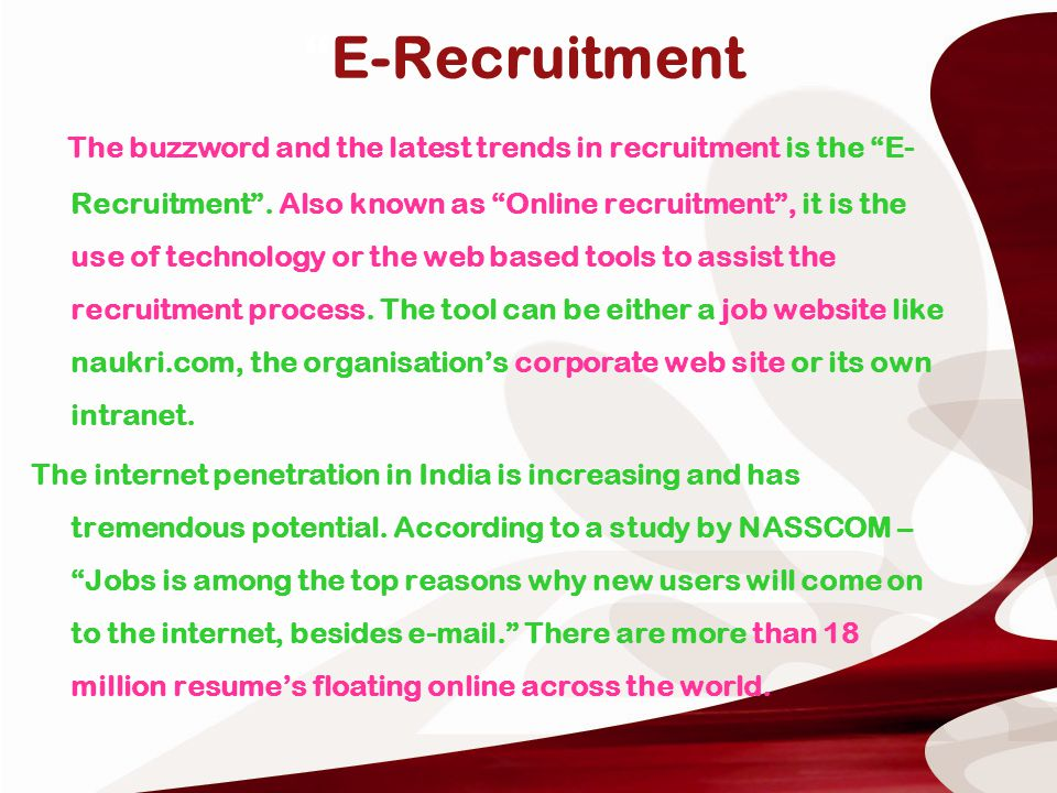 12 The two kinds of e recruitment that an organisation can use is -