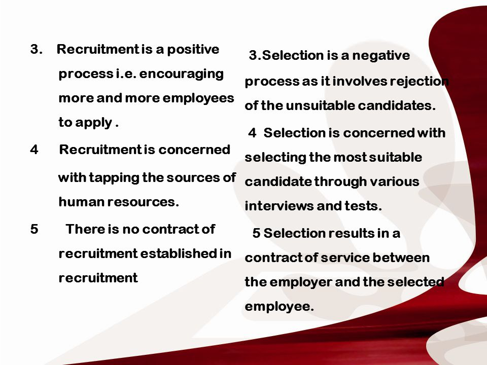 employee resourcing process a positive part Employee resourcing process is a part of human resourcing management   positive aspect is content will be concentrated rather than person.