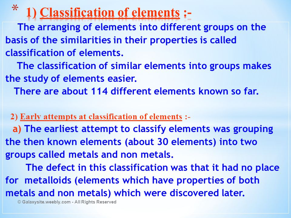 1) Classification of elements :-