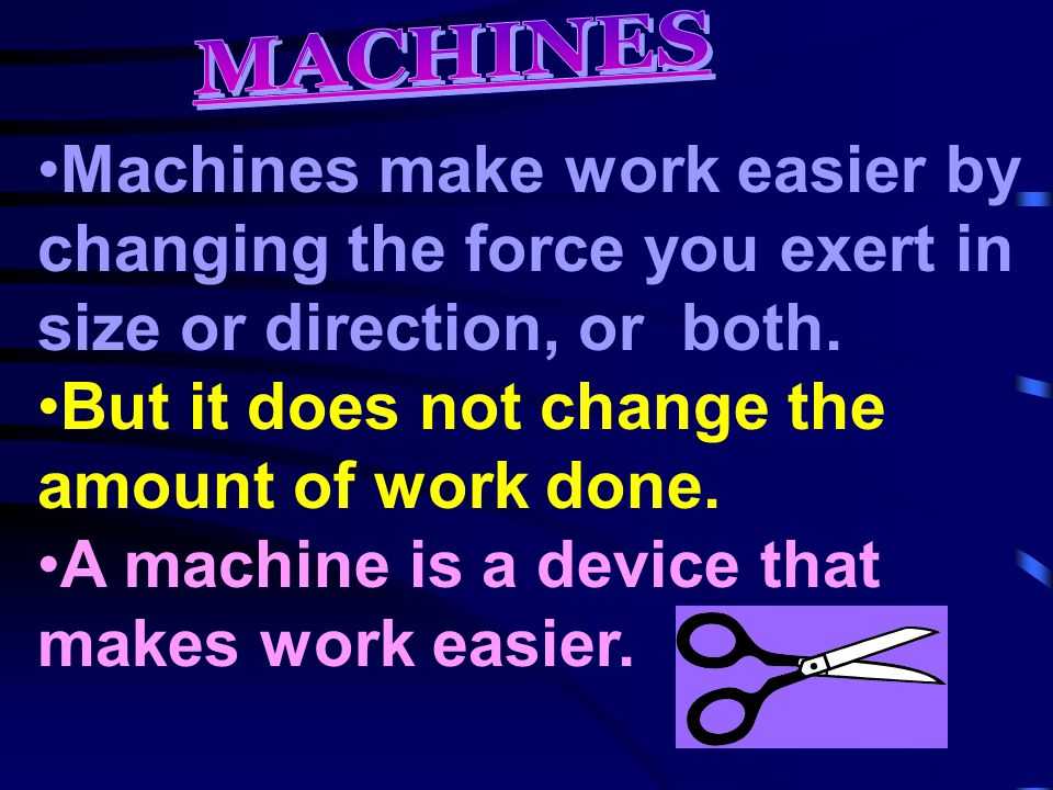 How Does A Pulley Make Work Easier : Chapter machines ppt download