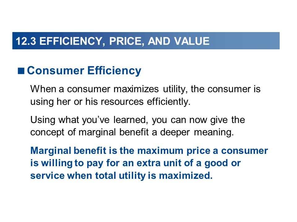 12.3 EFFICIENCY, PRICE, AND VALUE