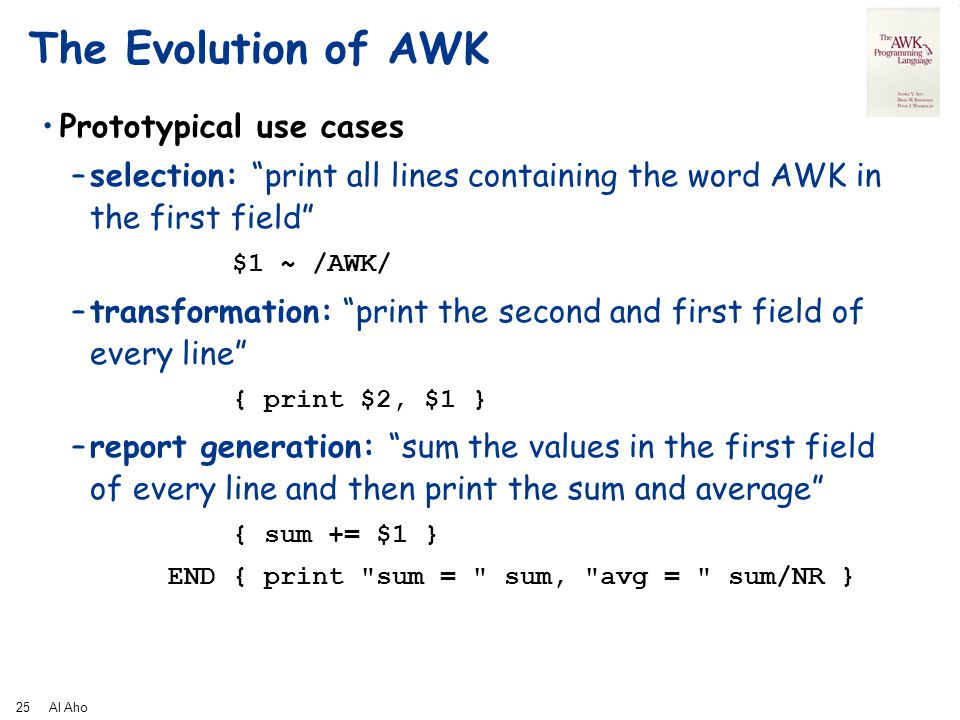 The Evolution Of AWK Prototypical Use Cases