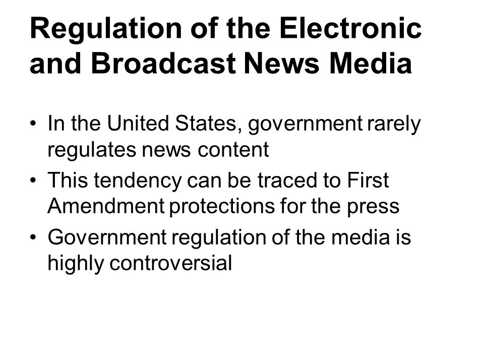 government regulation of media Such self-regulation is in the best interest of these media companies it would increase the confidence of their users in what they encounter online it would also have the added benefit of keeping government regulators at bay.