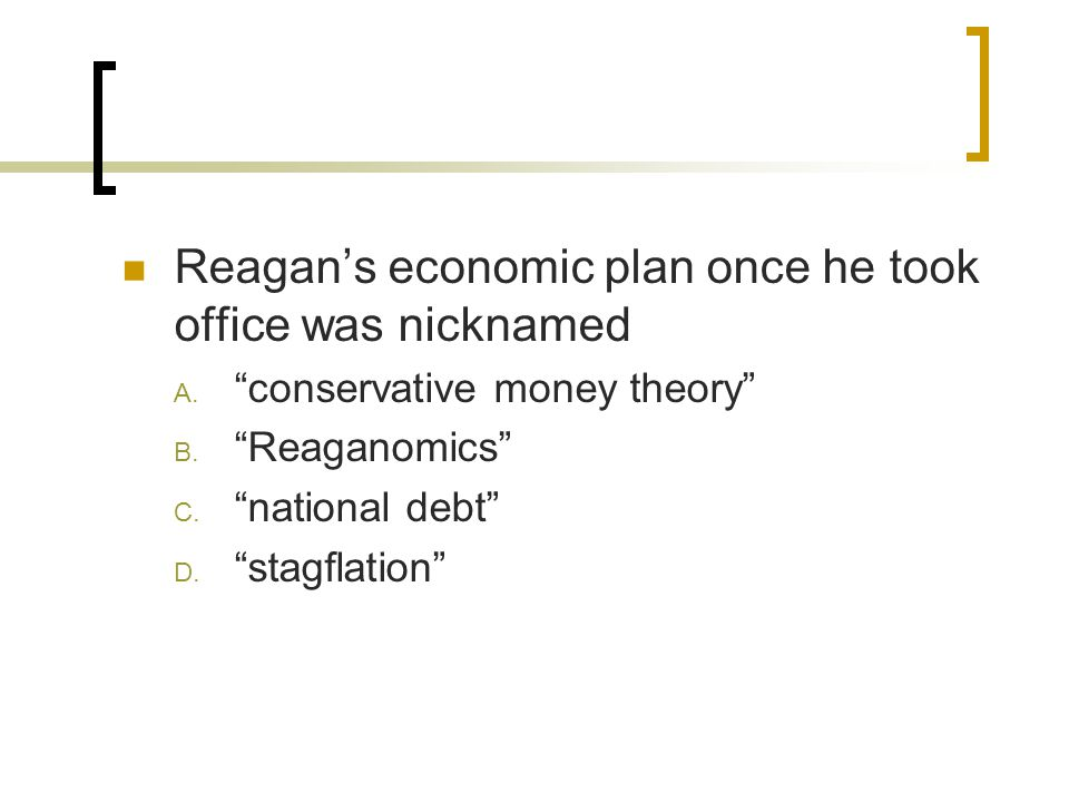 reagan economic plan History the economic fight that links ronald reagan and bernie sanders the spirited debate about the merits of bernie sanders's economic plan reminds two prominent economists of one that.