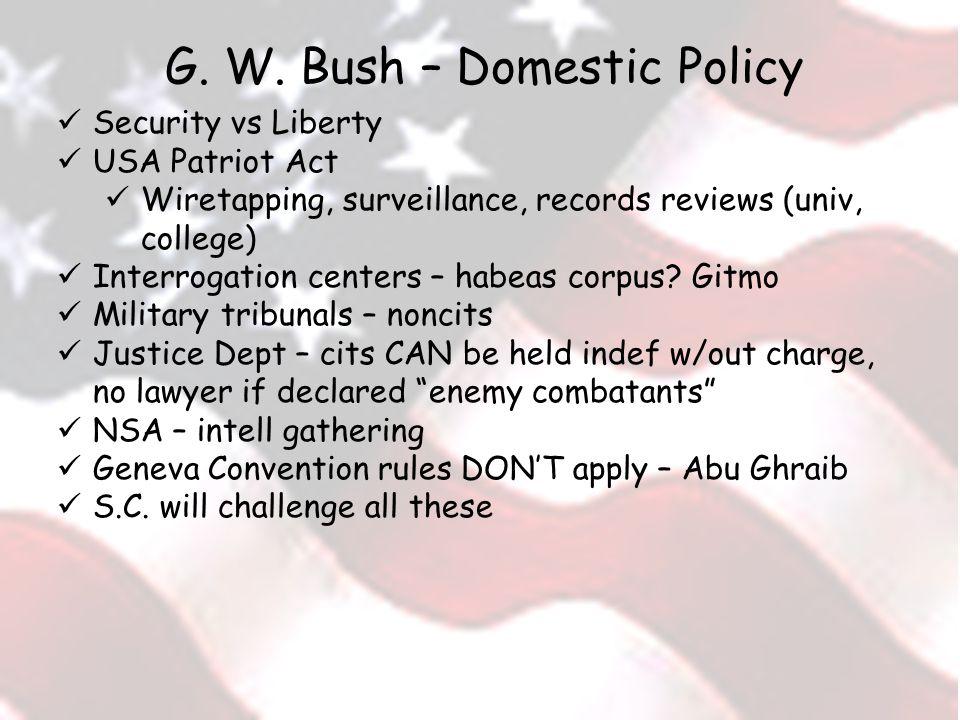 G. W. Bush – Domestic Policy