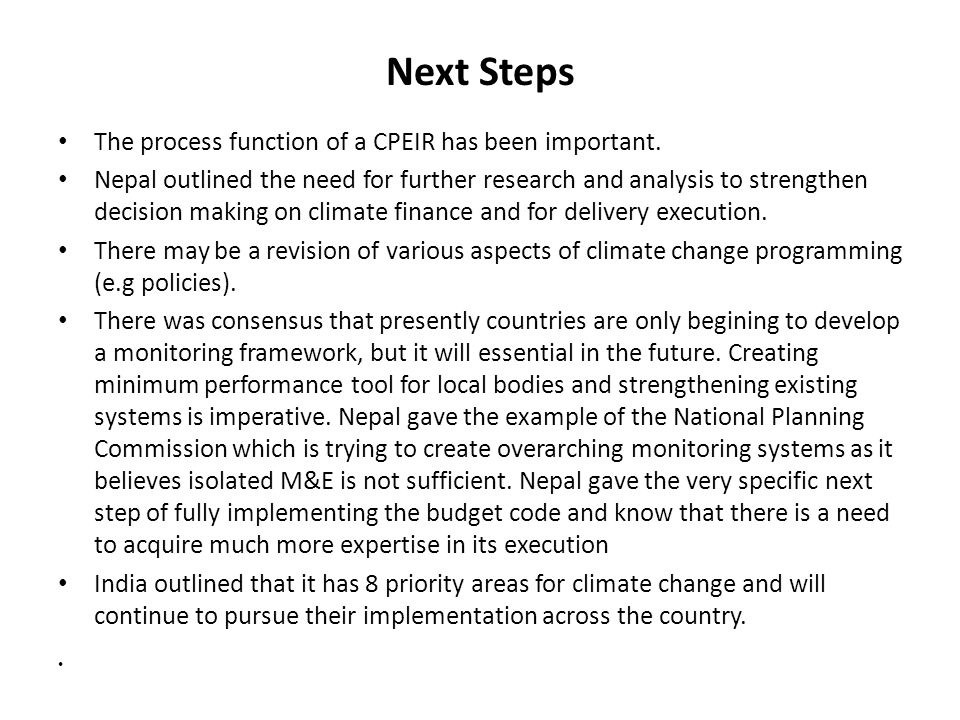 Next Steps The process function of a CPEIR has been important.