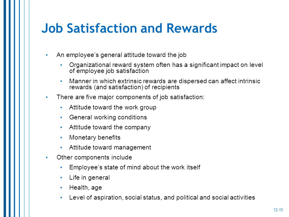 reward impacts on job satisfaction And job satisfaction in insurance companies of pakistanmany studies reveal that monetary rewards have an impact on employee performance and job satisfaction the result it is the right of employees to get reward for their workthe most important.
