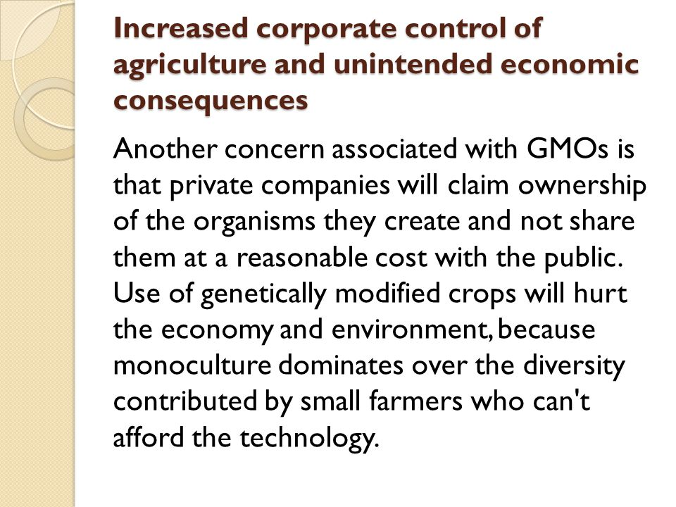 Increased corporate control of agriculture and unintended economic consequences