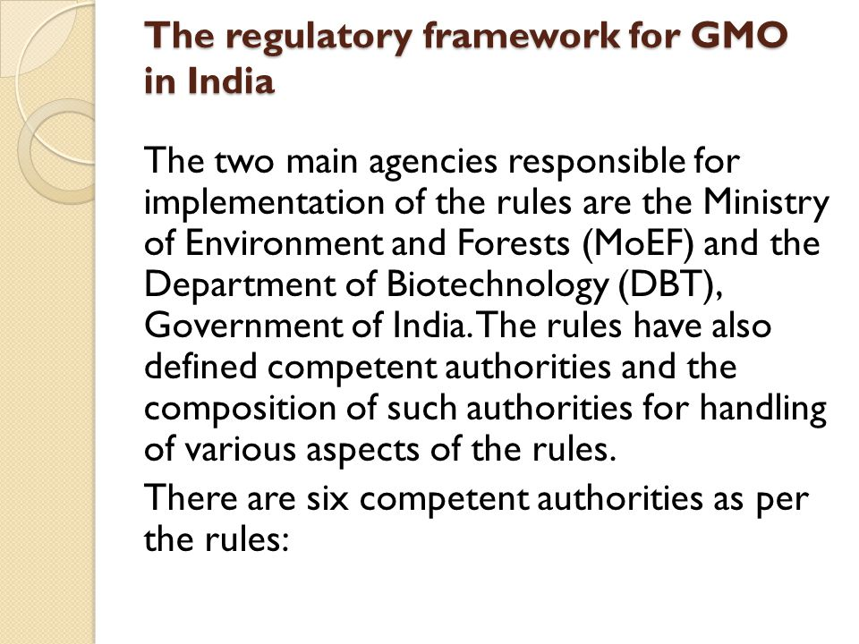The regulatory framework for GMO in India