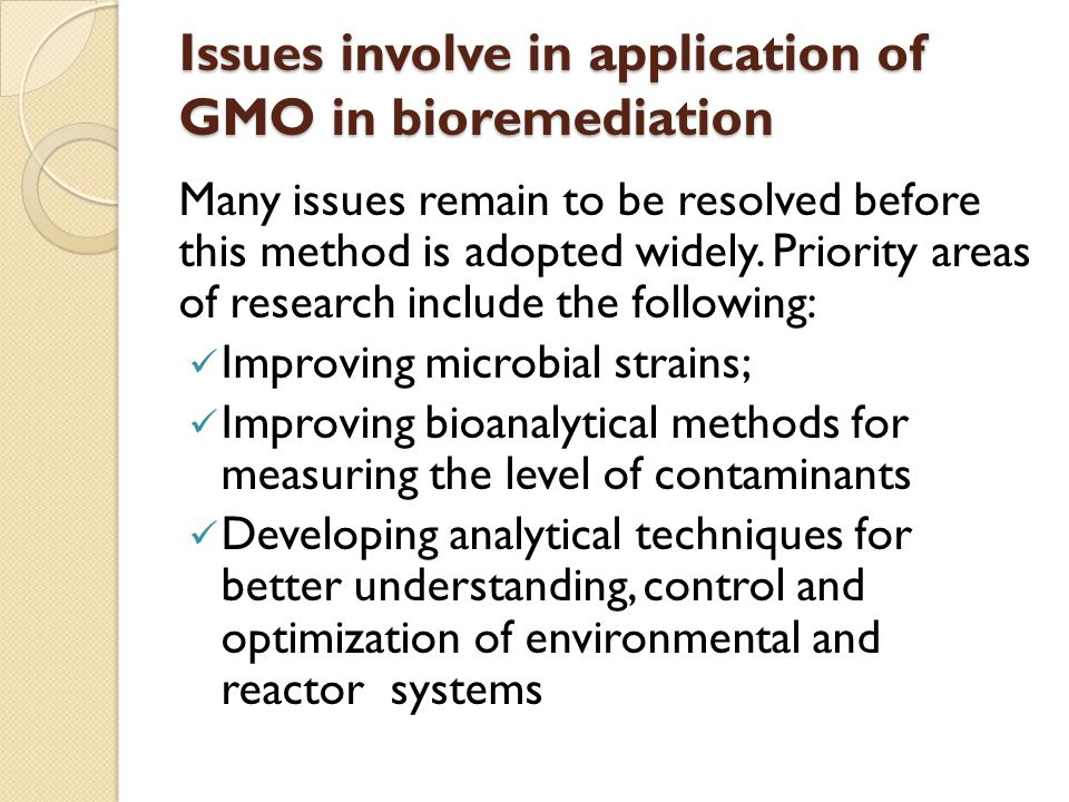 Issues involve in application of GMO in bioremediation
