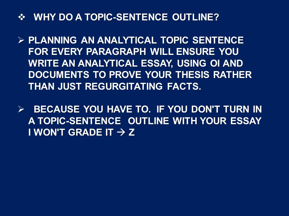 sentence outline for an analytical essay How to write: ap rhetorical analysis paragraphs and essays things you must know in order to accurately analyze a text: 1 soaps 2 rhetorical strategies.