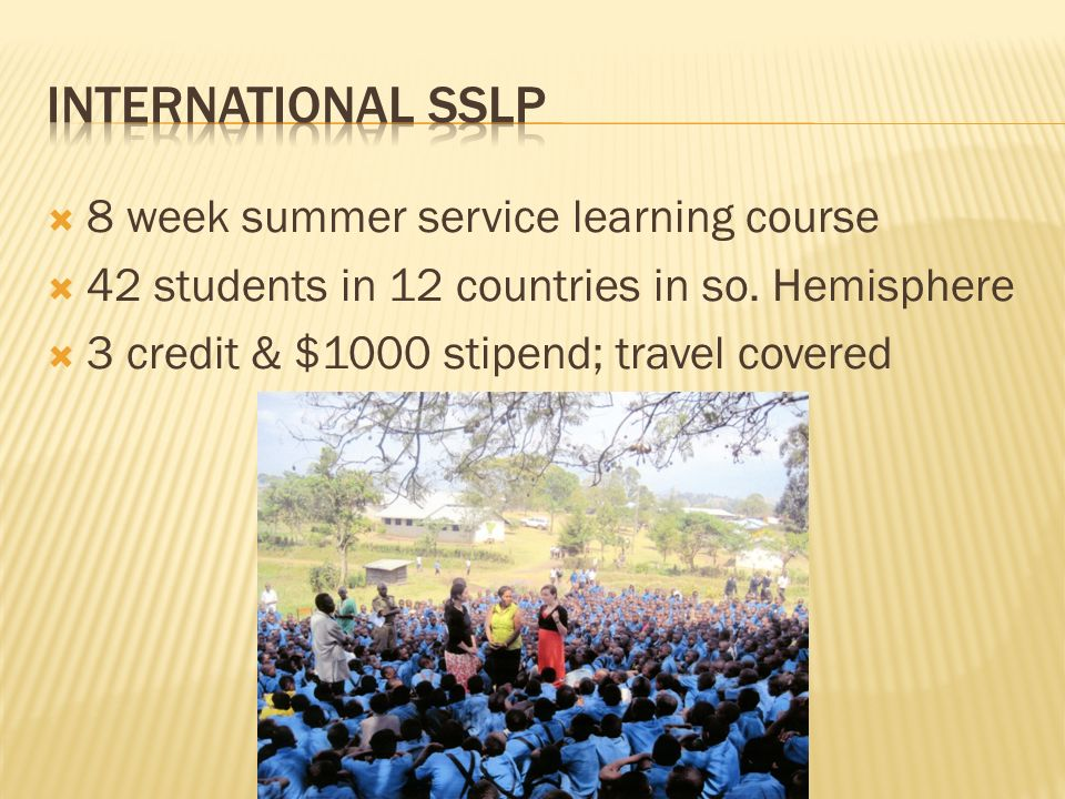 International SSLP 8 week summer service learning course