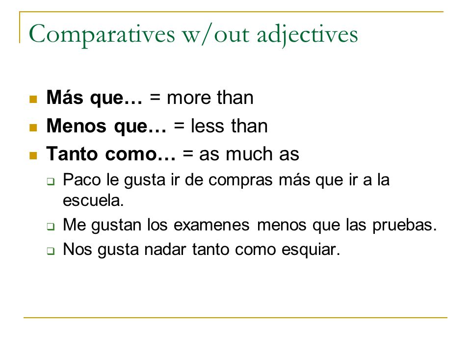 Comparatives w/out adjectives