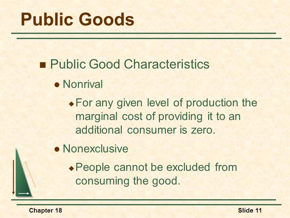 Public Goods Public Good Characteristics Nonrival