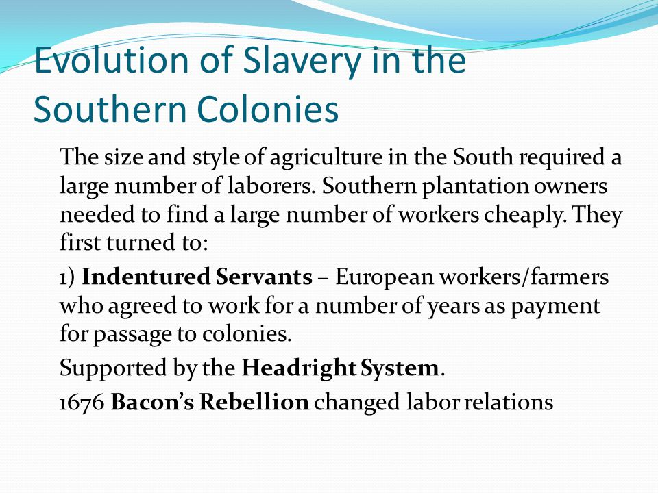 evolution of slavery Slavery in america summary: slavery in america began in the early 17th century and continued to be practiced for the next 250 years by the colonies and states slaves, mostly from africa, worked in the production of tobacco crops and later, cotton.