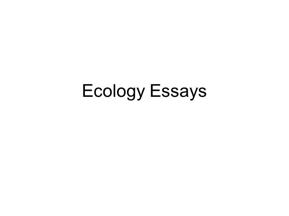 Ecology Essays