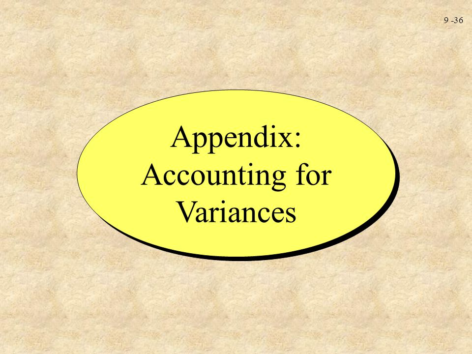 Appendix: Accounting for Variances