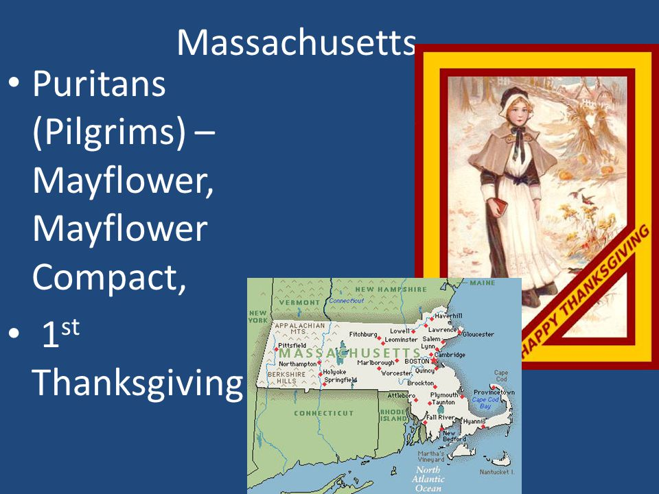 Massachusetts Puritans (Pilgrims) – Mayflower, Mayflower Compact, 1st Thanksgiving