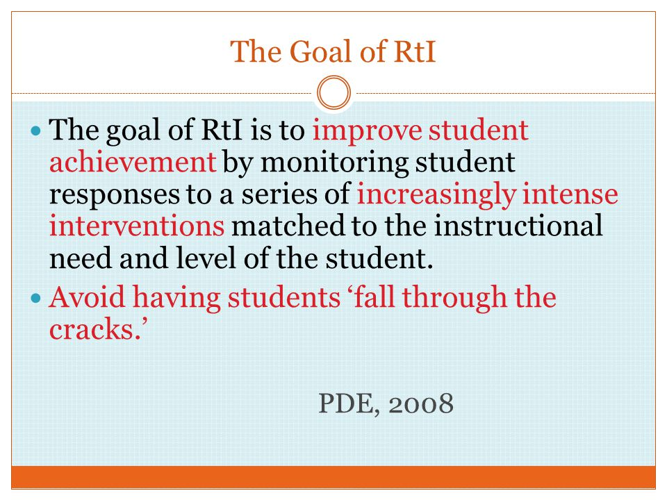 The Goal of RtI