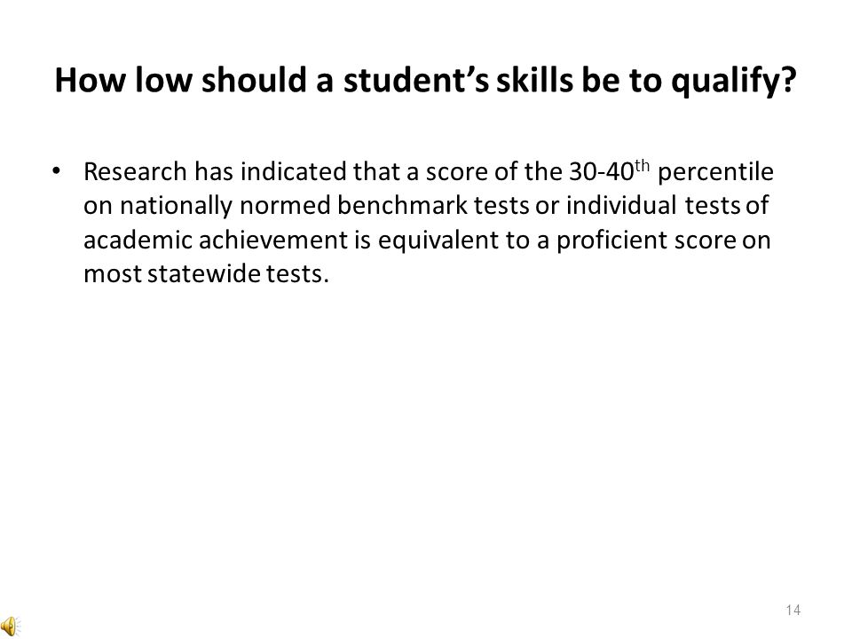 How low should a student's skills be to qualify