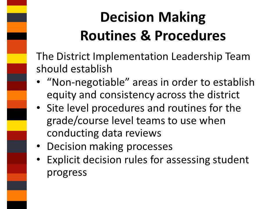 Decision Making Routines & Procedures