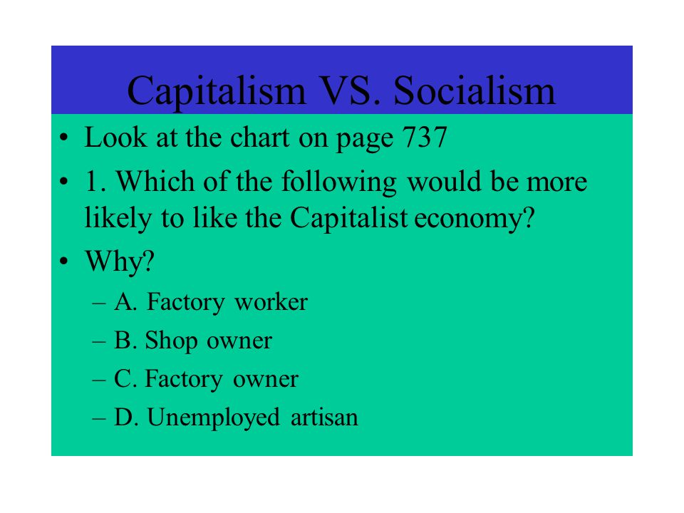 a comparison of market economy and socialism Capitalism versus socialism comparison chart capitalism socialism philosophy: capital (or the means of production) is owned, operated, and traded in order to generate profits for private owners or shareholders emphasis on individual profit rather than on workers or society as a whole no restriction on who may own capital.