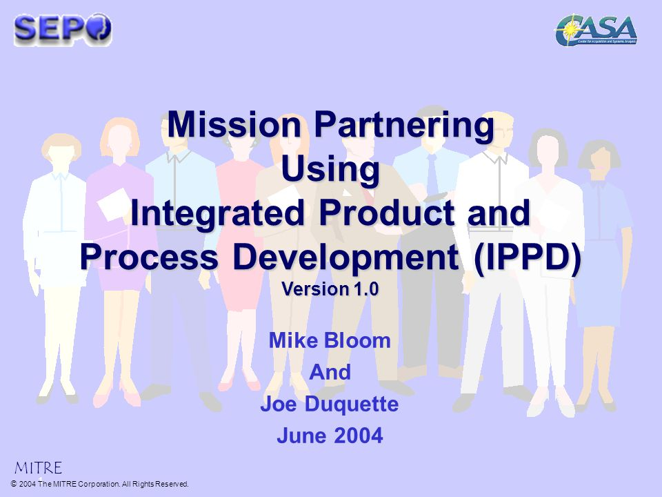 Mike bloom and joe duquette june 2004 mitre 1 ppt download for Product development corporation