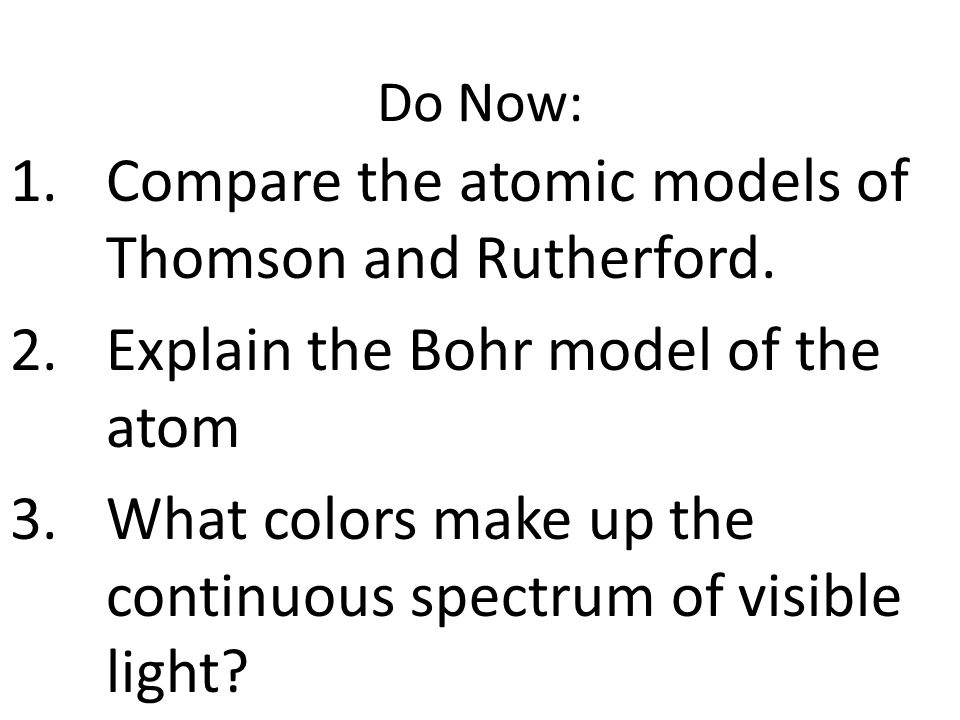 Compare the atomic models of Thomson and Rutherford.