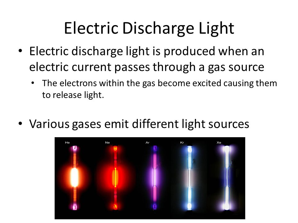 Electric Discharge Light