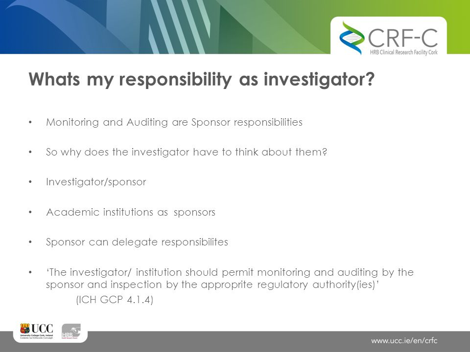 Whats my responsibility as investigator