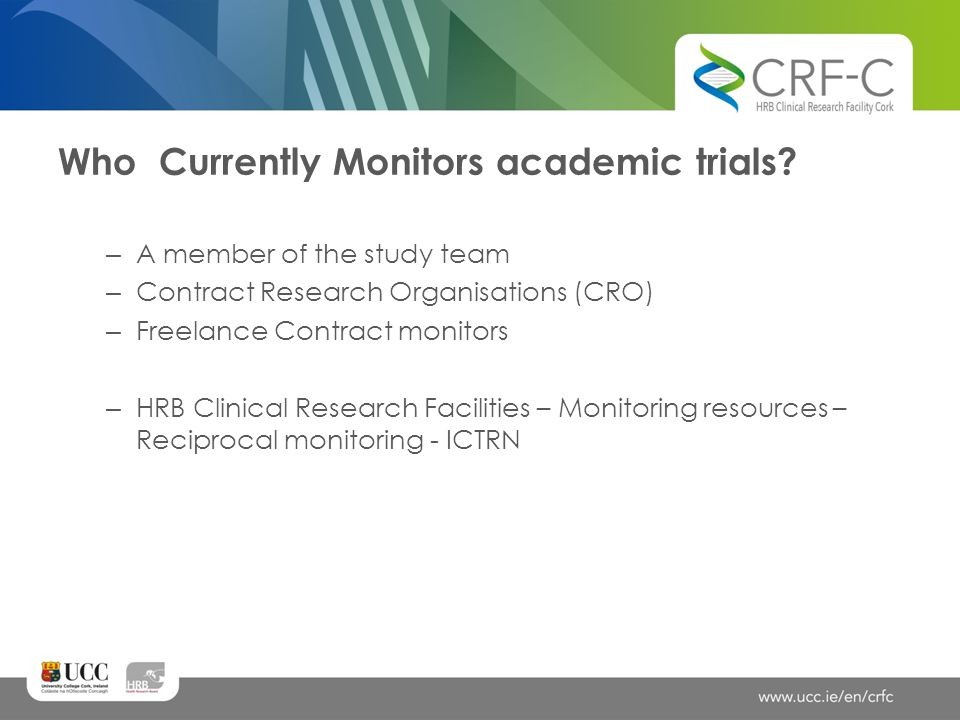 Who Currently Monitors academic trials
