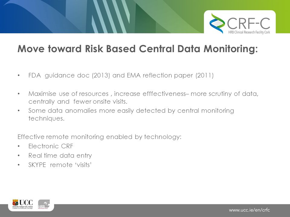 Move toward Risk Based Central Data Monitoring: