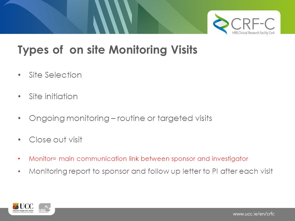 Types of on site Monitoring Visits