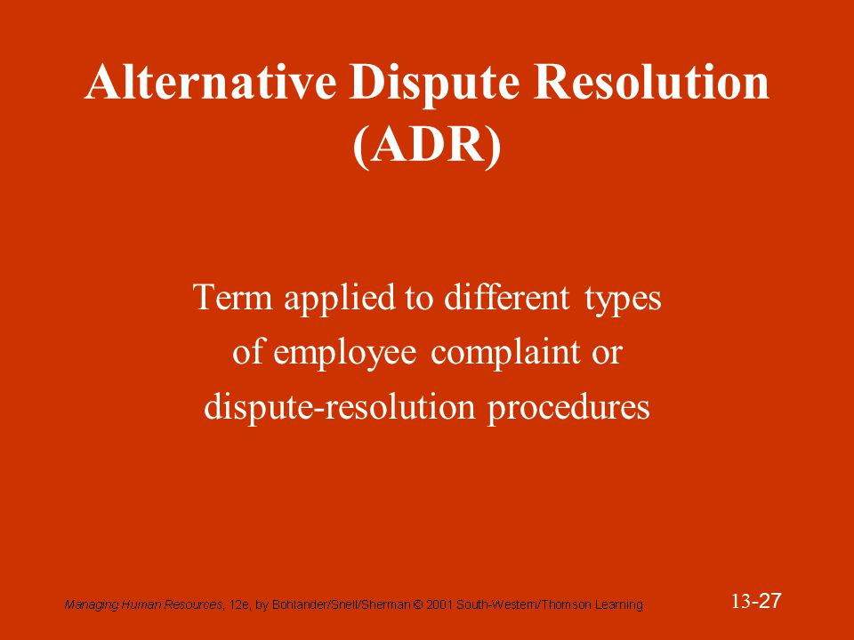 the different types of alternative dispute In addition to the alternative dispute resolution processes mentioned above, there are many other types of adr available to those looking to resolve business disputes as well as a wide range of other legal disputes.