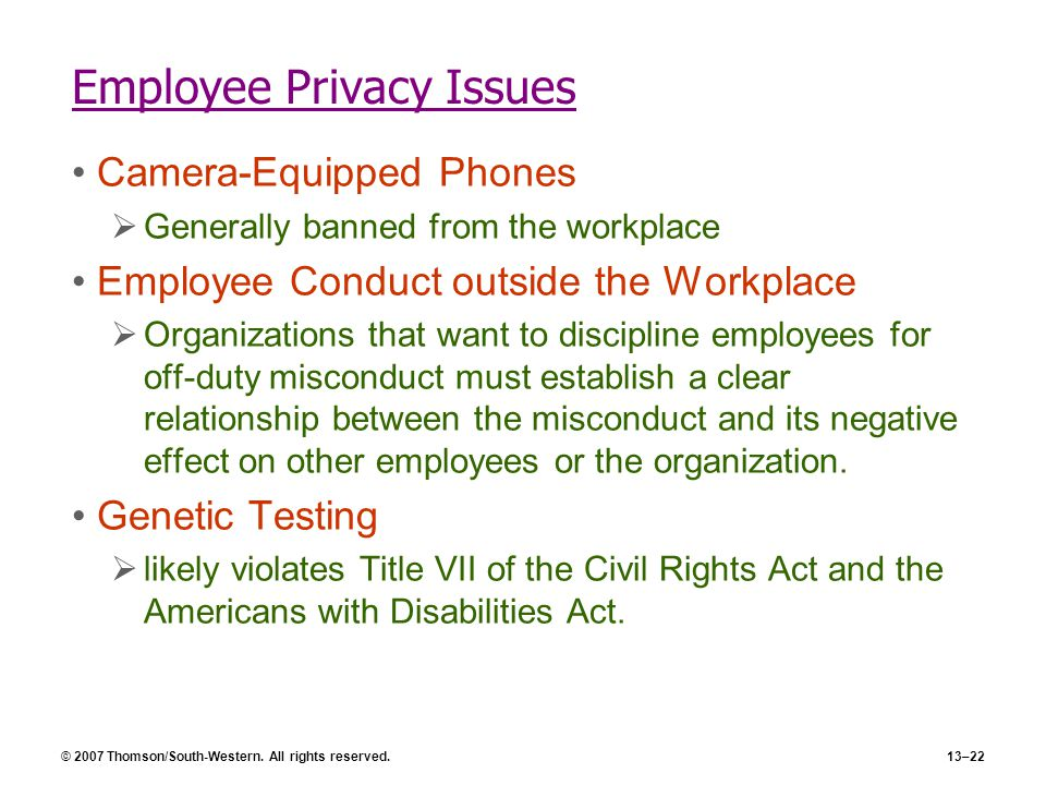 an analysis of the issue of employee privacy rights in the workplace With the rapid surge in the use of technology and social media in the workplace, the stakes in the workplace privacy arena are becoming even higher for employers please join us on wednesday, february 22, for a discussion of what every employer needs to know regarding recent legal developments on select issues in workplace privacy, including.