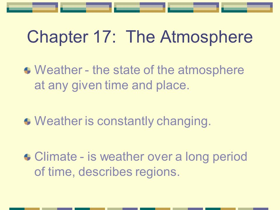 Chapter 17: The Atmosphere