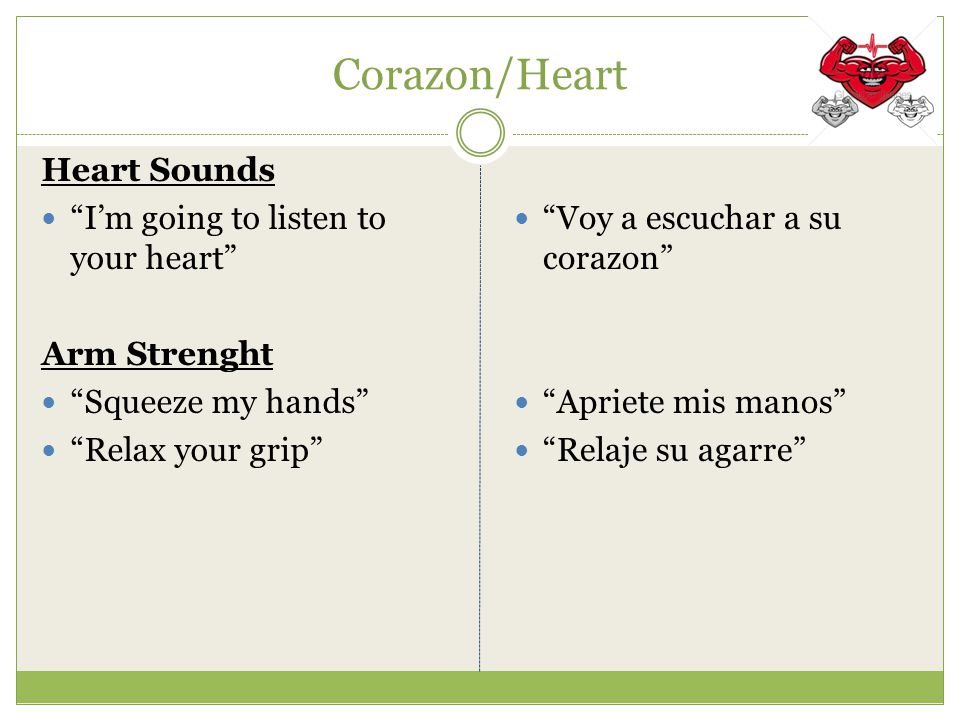 Corazon/Heart Heart Sounds I'm going to listen to your heart