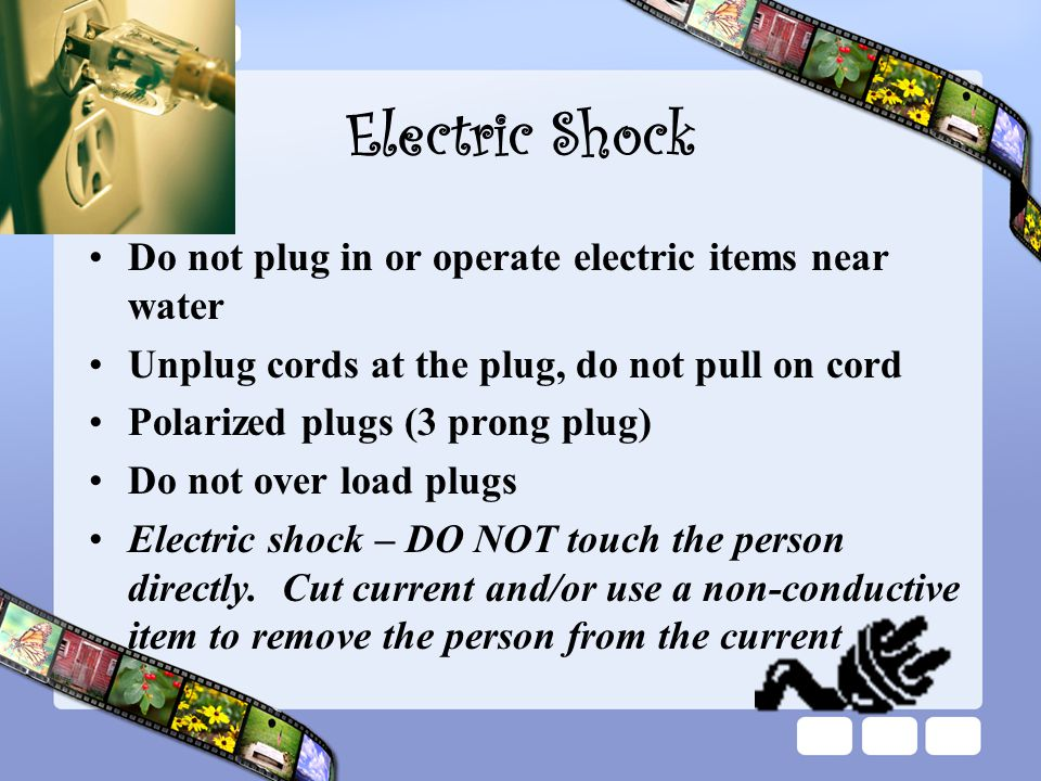 Electric Shock Do not plug in or operate electric items near water