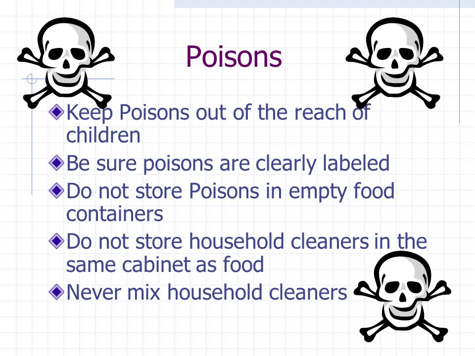 Poisons Keep Poisons out of the reach of children