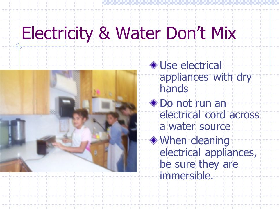 Electricity & Water Don't Mix