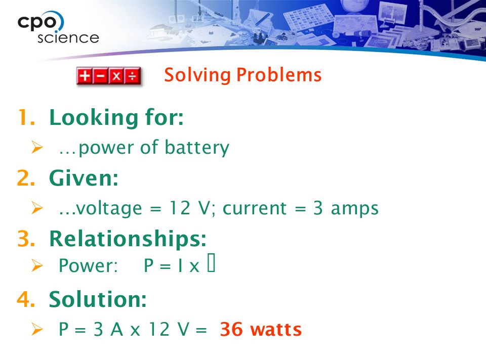 Looking for: Given: Relationships: Solution: Solving Problems