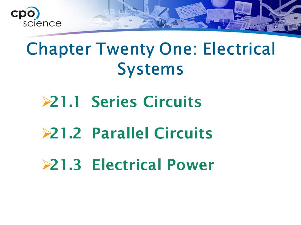 Chapter Twenty One: Electrical Systems