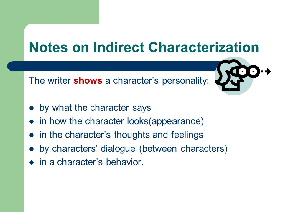 Notes on Indirect Characterization